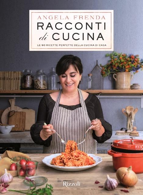 Racconti di cucina di angela frenda buongiorno online - Ricette cucina on line ...