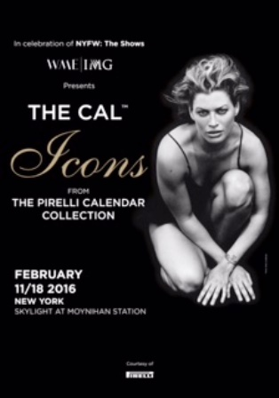 "LA MOSTRA ""THE CAL: PIRELLI ICONS"" DURANTE LA NEW YORK FASHION WEEK"