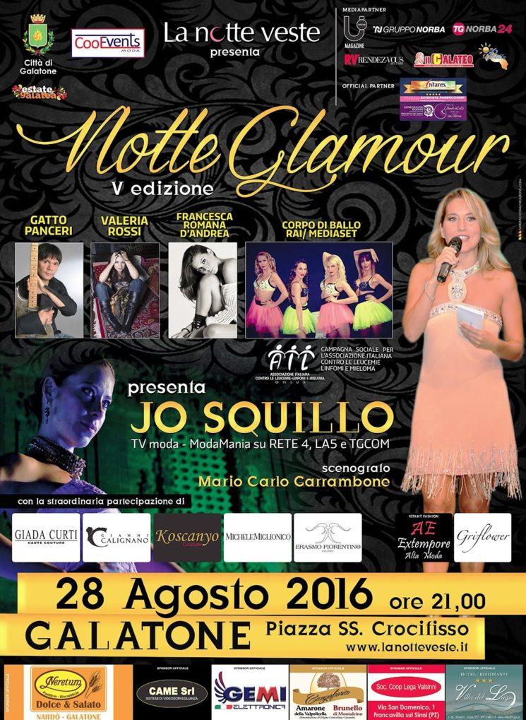 5ª edizione di La Notte Veste Senise (PZ) e Notte Glamour a Galatone (LE)