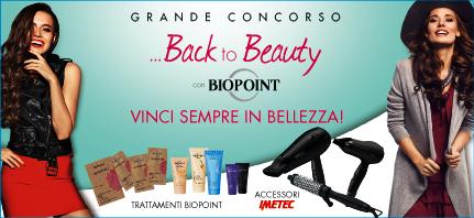 Grande concorso Biopoint per vincere in bellezza