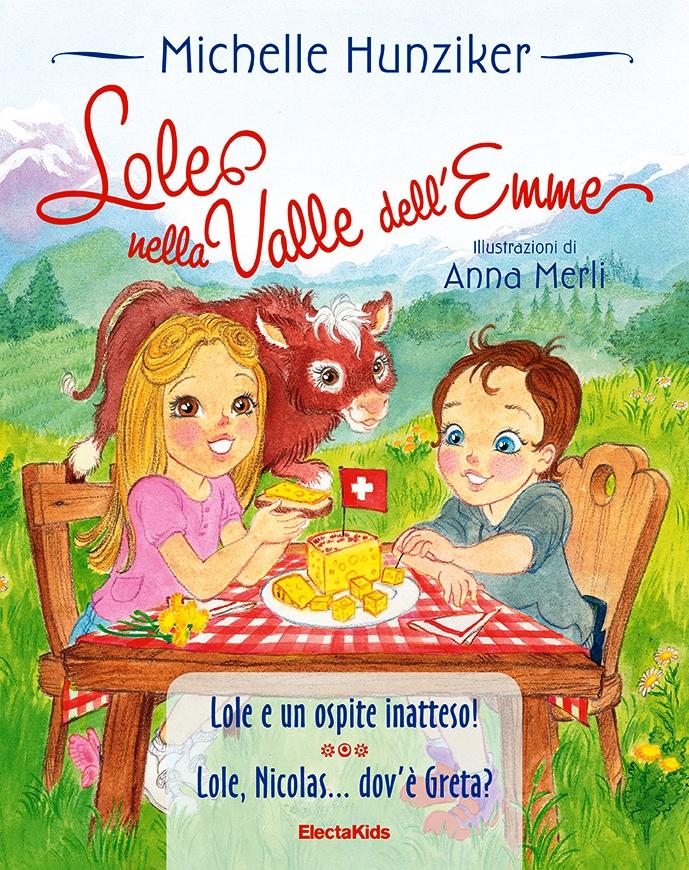 """""""Lole nella valle dell'Emme"""", un libro per bambini scritto da Michelle Hunziker. Nelle librerie in collaborazione con Emmentaler DOP"""