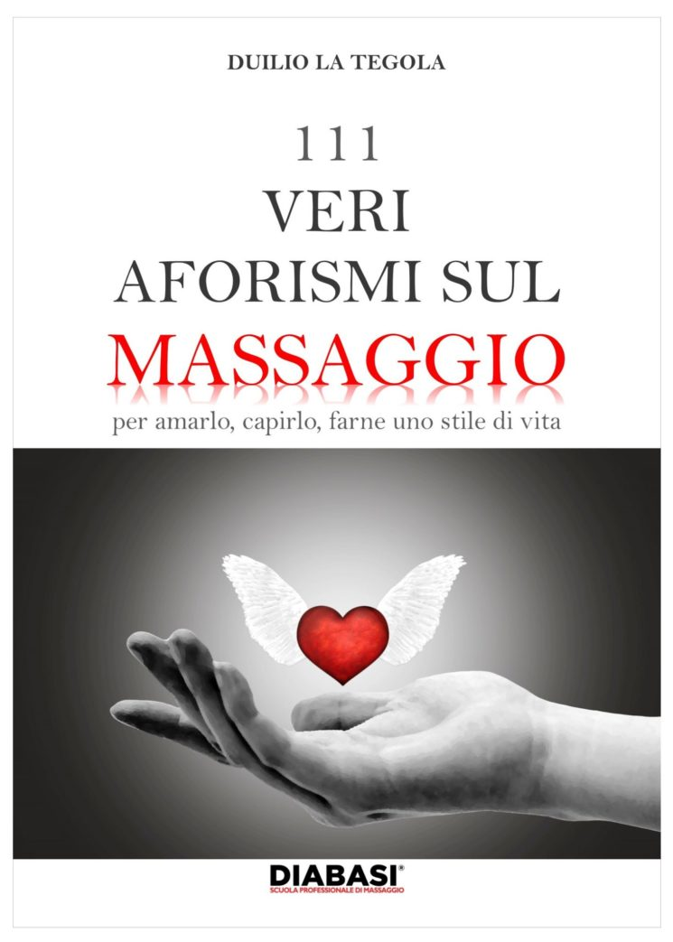 """111 veri aforismi sul massaggio"" di Duilio La Tegola"