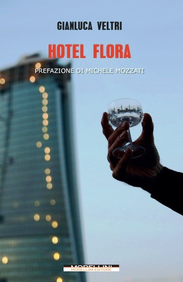 """Hotel Flora"", nuovo libro di Gianluca Veltri"