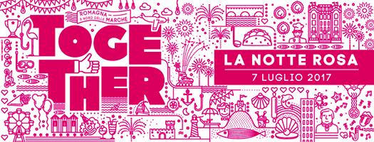 Notte Rosa 2017: tanti big della musica Together dal 7 al 9 luglio