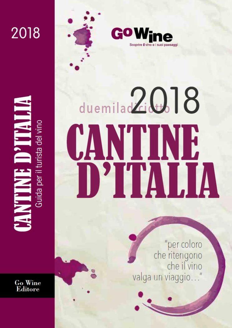 """Presentata la nuova edizione della Guida Go Wine """"CANTINE D'ITALIA 2018"""""""
