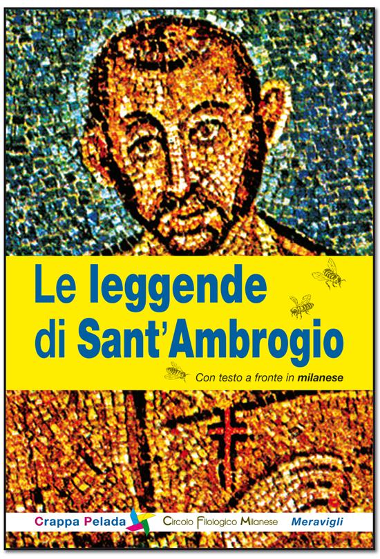 """Prossimamente in libreria """"Le leggende di Sant'Ambrogio"""""""