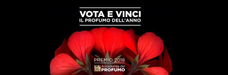 """Premio 2018 Accademia del Profumo: concorso """"Vota e vinci il profumo dell'anno"""""""