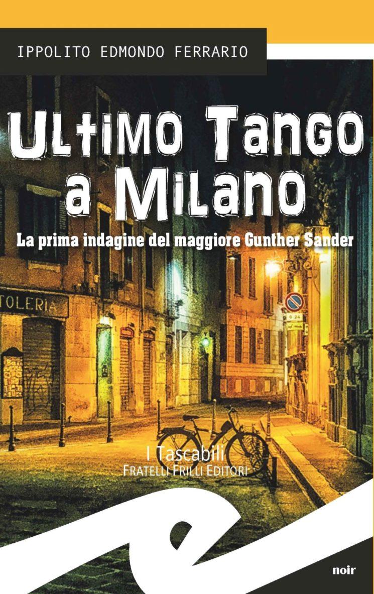 """""""Ultimo Tango a Milano"""", un avvincente noir nella Milano degli anni '80"""