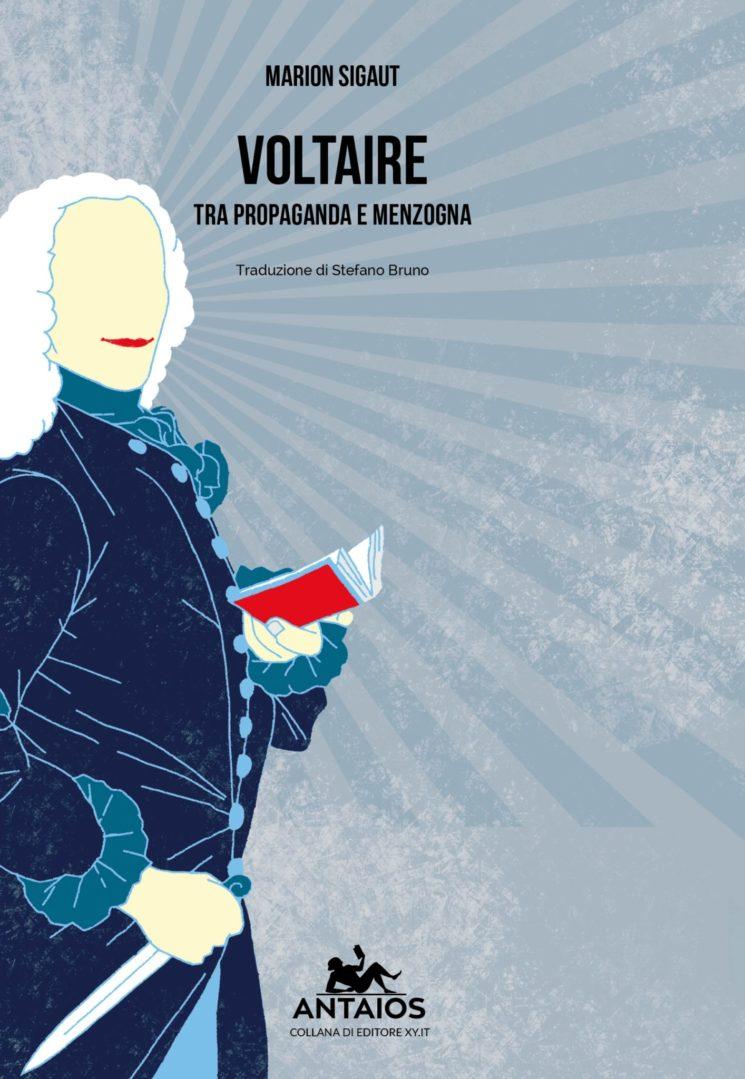 """""""Voltaire, tra propaganda e menzogna"""": il lato oscuro dell'uomo simbolo dell'Illuminismo francese"""