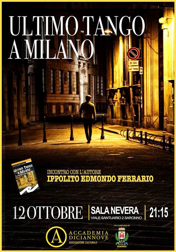 """Incontro con Ippolito Edmondo Ferrario autore di """"Ultimo Tango a Milano"""", Fratelli Frilli Editori"""