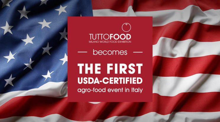 TUTTOFOOD 2019 tra le manifestazioni più rilevanti classificate dal Ministero dell'Agricoltura Americano