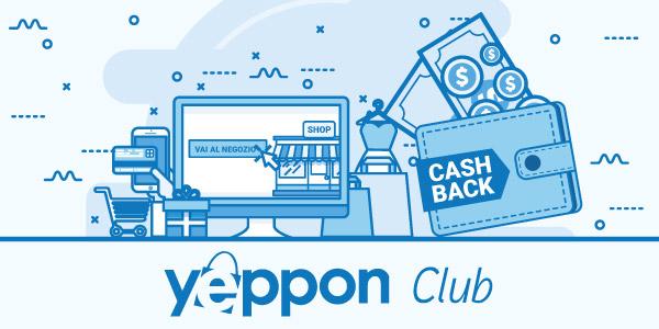 Yeppon Club, nuova piattaforma e-commerce con cashback multisito integrato