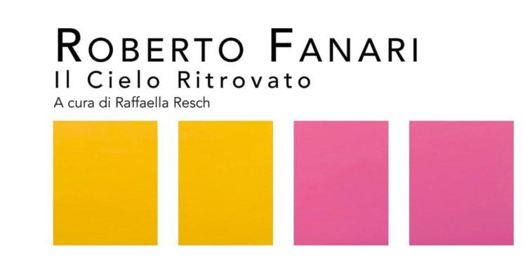 """""""Roberto Fanari. Il cielo ritrovato"""" a Milano fino al 27 ottobre 2019"""