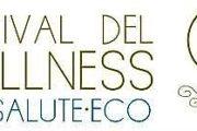Festival del Wellness, bio·salute·eco – Roma, 26-28 ottobre