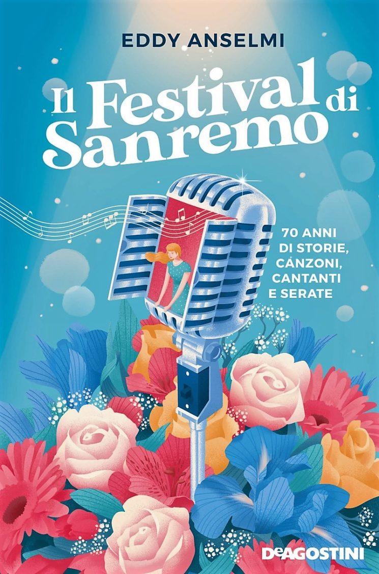 """""""Il Festival di Sanremo"""" (DeAgostini) di Eddy Anselmi"""