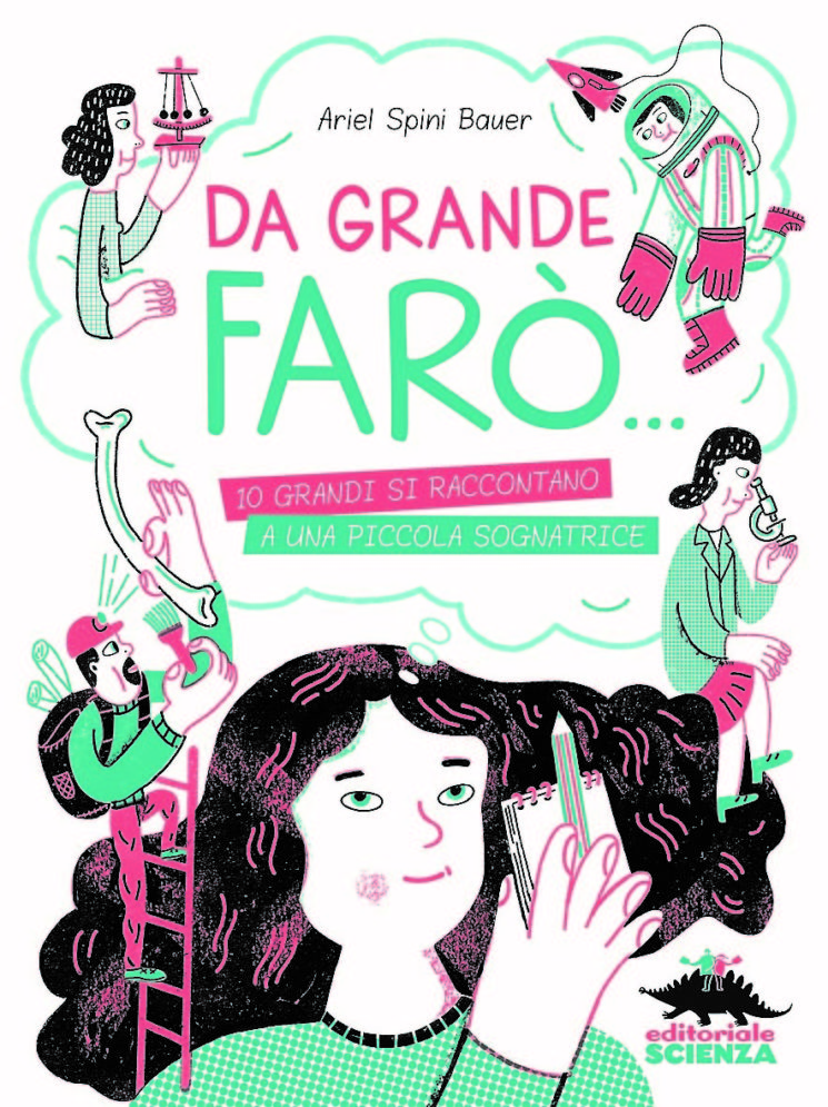 """Da grande farò…"" (Editoriale Scienza)"
