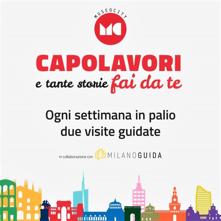 """MuseoCity e Milanoguida: contest """"CAPOLAVORI e tante storie fai da te"""""""