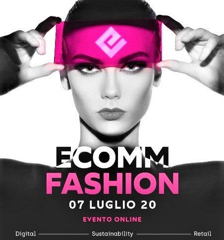 Stati Generali della Moda italiana. Il 7 luglio appuntamento con Ecomm Fashion