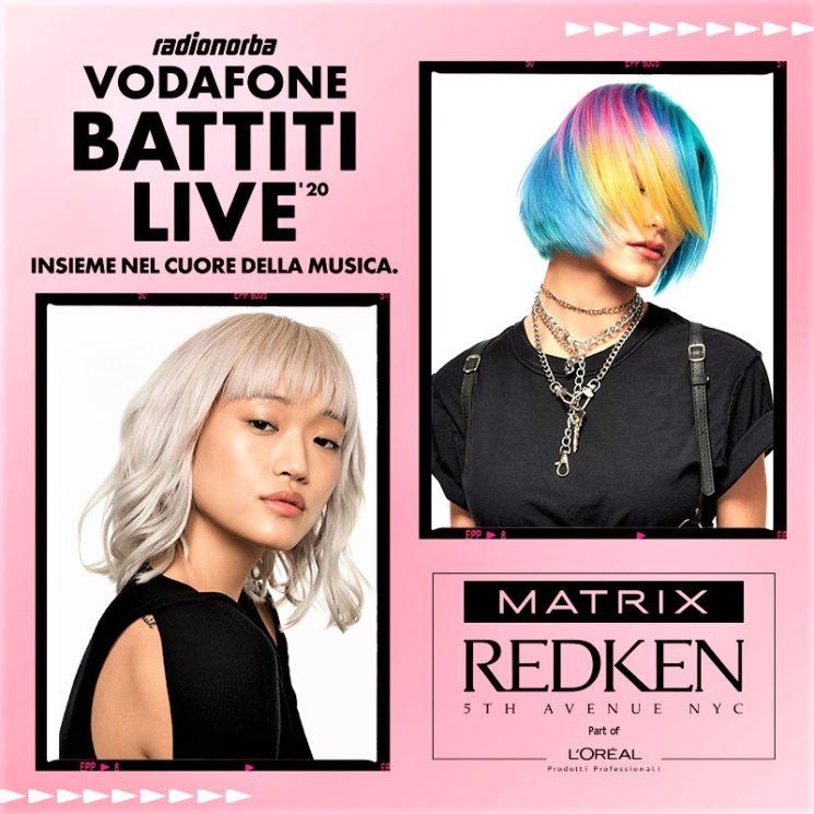 Matrix e Redken hair sponsor di Vodafone Battiti Live 2020
