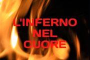 """""""L'Inferno nel Cuore"""" di Ludovico Paganelli"""