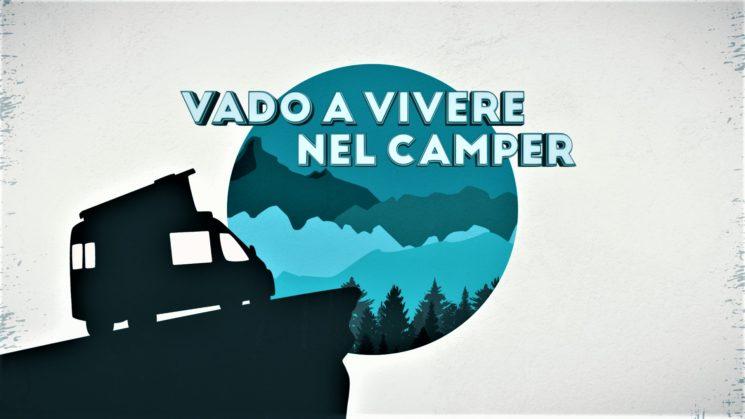 """DMAX: """"Vado a vivere nel camper"""" con Yari Ghidone giovedi 30 luglio"""