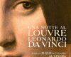 """""""Una Notte al Louvre: Leonardo da Vinci"""" al cinema solo il 21, 22, 23 settembre 2020"""