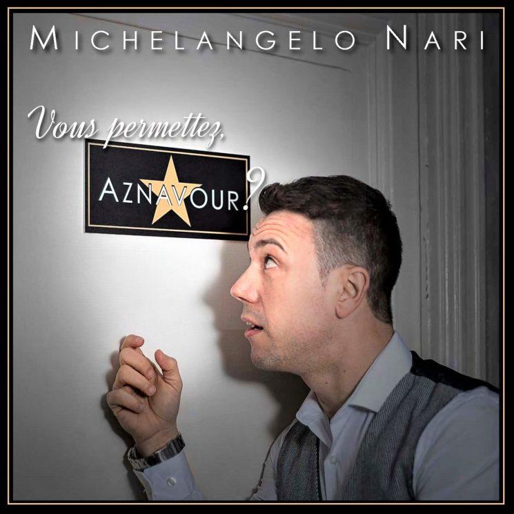 """""""Vous permettez, Aznavour?"""", il cd di Michelangelo Nari dedicato al cantautore francese"""