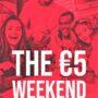 Super promo Alcott: The €5 Weekend !