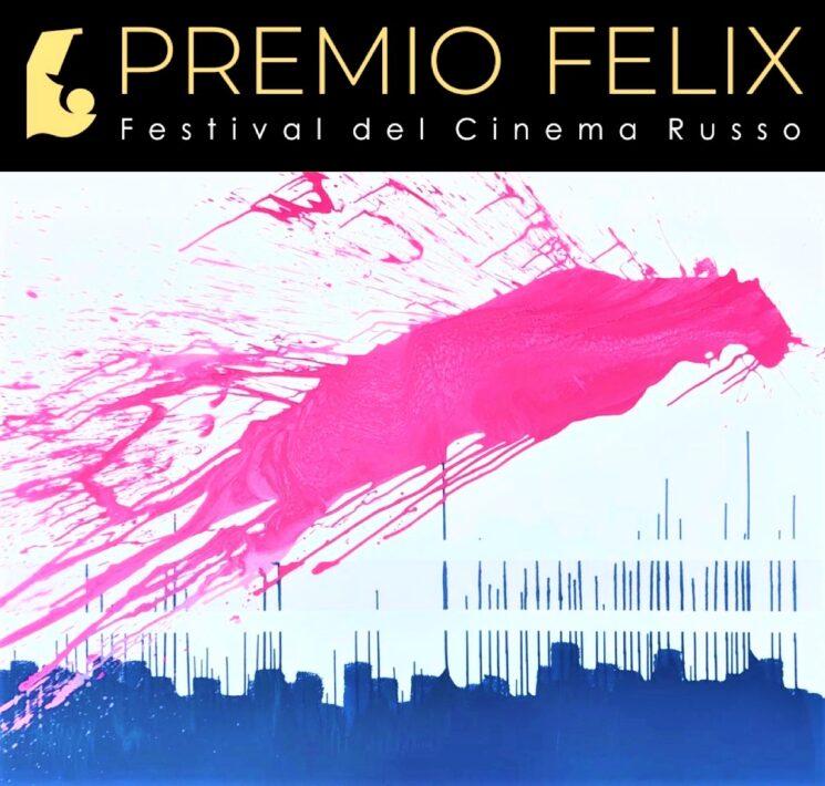Premio Felix – Festival del Cinema Russo 2020: al via la III Edizione