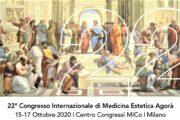 La Medicina Estetica protagonista del Congresso Agorà 2020 a Milano