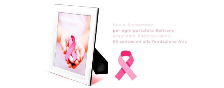 Kasanova per la lotta al tumore al seno