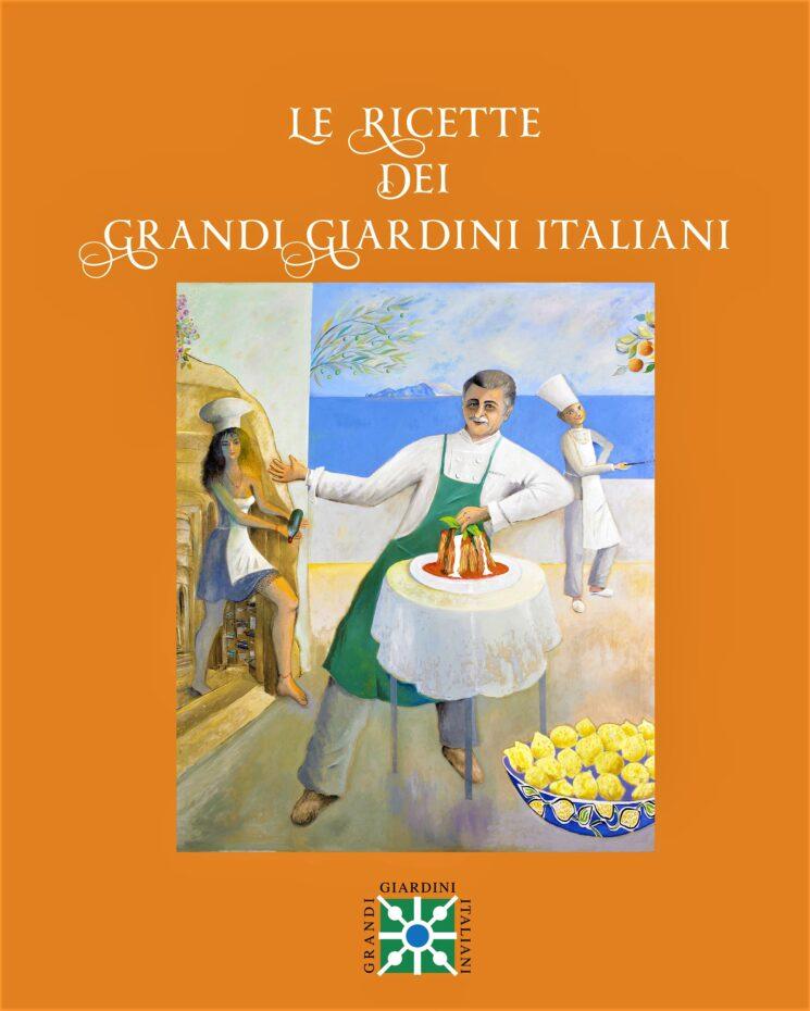 """Le ricette dei Grandi Giardini Italiani"""