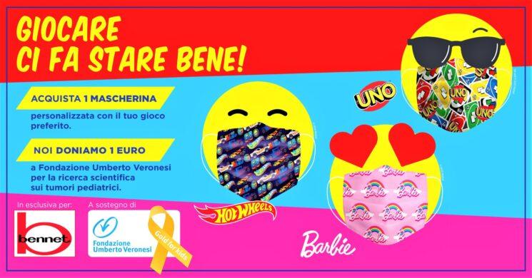 Bennet e Mattel a sostegno di Fondazione Umberto Veronesi
