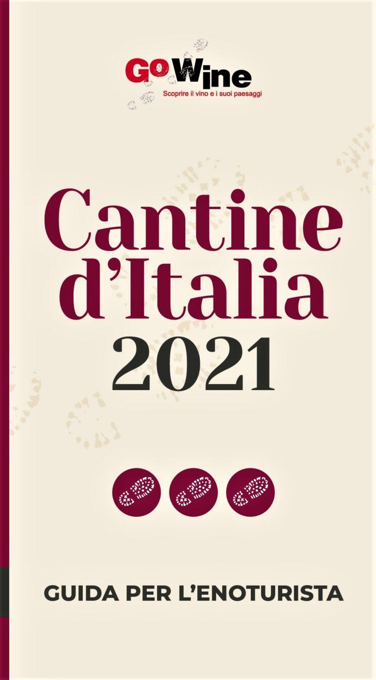 CANTINE D'ITALIA 2021, la Guida Go Wine per l'Enoturista