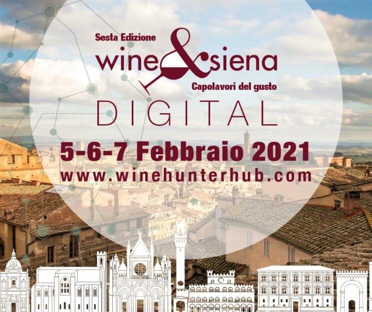 Wine&Siena 2021 versione digital: dal 5 al 7 febbraio