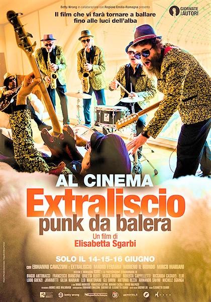 """""""Extraliscio – Punk da balera"""", un'esplosione di suoni, ironia e libertà"""