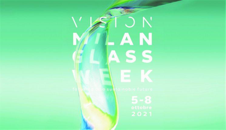 VISION Milan Glass Week, dal 5 all'8 ottobre la prima edizione
